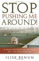 Stop Pushing Me Around!