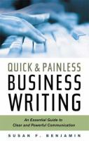 Quick and Painless Business Writing