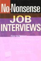 No-nonsense Job Interviews