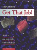 The Complete Get That Job!