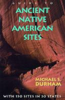 Guide to Ancient Native American Sites