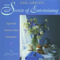 Gail Greco's Secrets of Entertaining