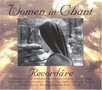 Women in chant, recordáre
