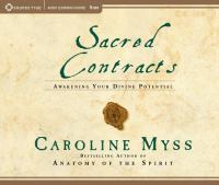 Sacred contracts : [awakening your divine potential]