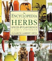 The Encyclopedia of Herbs, Spices, and Flavorings