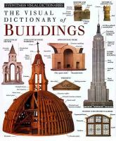 The Eyewitness Visual Dictionary of Buildings
