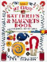 My First Batteries And Magnets Book