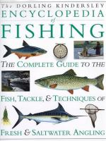 The Dorling Kindersley Encyclopedia of Fishing