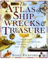 The Atlas of Shipwrecks & Treasure