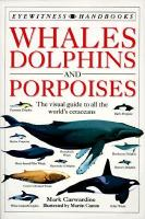 Whales, Dolphins, And Porpoises