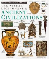 The Visual Dictionary of Ancient Civilizations