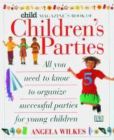 Child Magazine's Book of Children's Parties