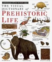 The Visual Dictionary of Prehistoric Life