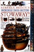 Stephen Biesty's Incredible Cross-sections Stowaway