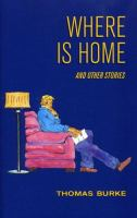 Where Is Home and Other Stories