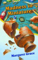 Madness in Miniature