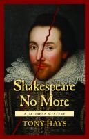 Shakespeare No More