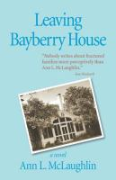 Leaving Bayberry House