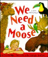 We Need A Moose