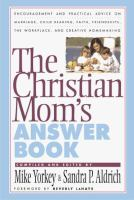 The Christian Mom's Answer Book
