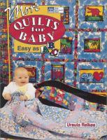 More Quilts for Baby