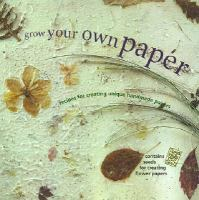 Grow your Own Paper