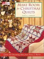 Make Room for Christmas Quilts