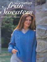 Crocheted Aran Sweaters