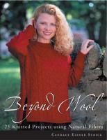 Beyond Wool