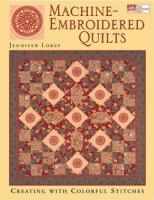 Machine Embroidered Quilts