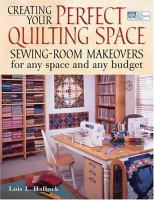 Creating your Perfect Quilting Space