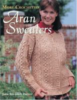 More Crocheted Aran Sweaters