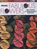 More Fabulous Flowers