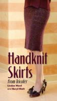 Handknit Skirts From Tricoter