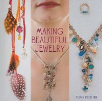 Making Beautiful Jewelry