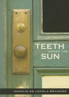 Teeth Under the Sun