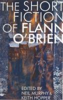 The Short Fiction of Flann O'Brien