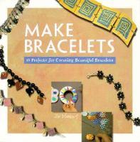 Make Bracelets