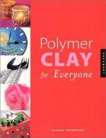 Polymer Clay For Everyone