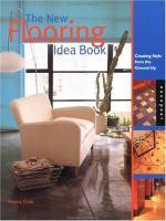The New Flooring Idea Book