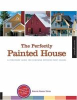 The Perfectly Painted House