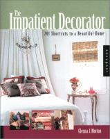 The Impatient Decorator