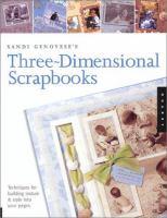 Sandi Genovese's Three-dimensional Scrapbooks