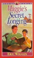 Maggie's Secret Longing