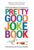 A Prairie Home Companion Pretty Good Joke Book