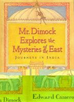 Mr. Dimock Explores the Mysteries of the East