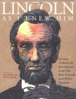 Lincoln as I Knew Him