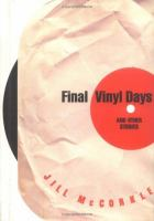 Final Vinyl Days and Other Stories
