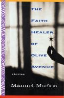 The Faith Healer of Olive Avenue