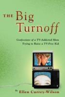 The Big Turn Off
